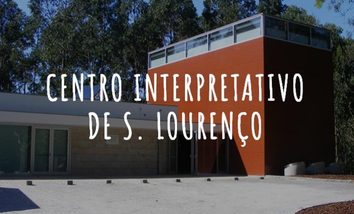 Centro Interpretativo de S. Lourenço